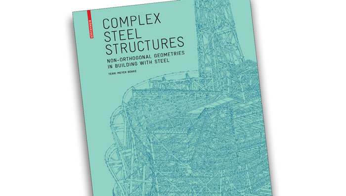 Complex steel structures by Terri Meyer Boake